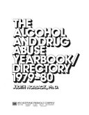 Alcohol and Drug Abuse Yearbook Directory  1979 80