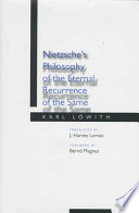 Nietzsche's Philosophy of the Eternal Recurrence of the Same
