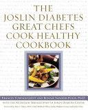 The Joslin Diabetes Great Chefs Cook Healthy Cookbook