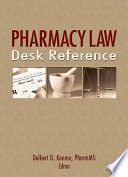 Pharmacy Law Desk Reference