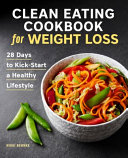 Clean Eating Cookbook for Weight Loss Book