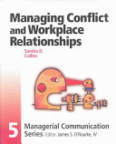 Managing Conflict and Workplace Relationships