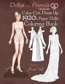 Dollys and Friends Originals Color  Cut  Dress Up 1920s Paper Dolls Coloring Book