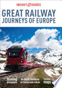 Insight Guides Great Railway Journeys of Europe