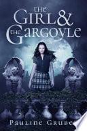 The Girl and the Gargoyle