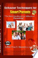 Behavior Techniques For Smart Parents