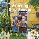 The Case of the Growing Bird Feeder