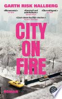 City on Fire  : Roman
