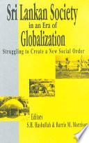 Sri Lankan Society In An Era Of Globalization