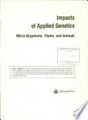 Impacts of Applied Genetics