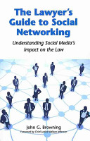 The Lawyer's Guide to Social Networking