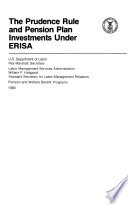 The Prudence Rule and Pension Plan Investments Under ERISA
