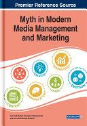 Myth in Modern Media Management and Marketing