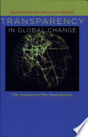 Transparency in Global Change  : The Vanguard of the Open Society