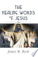 The Healing Words of Jesus