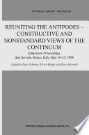 Reuniting the Antipodes   Constructive and Nonstandard Views of the Continuum