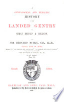 A Genealogical and Heraldic History of the Landed Gentry of Great Britain   Ireland Book