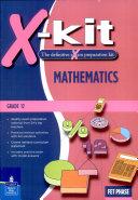 X-kit FET Grade 12 MATHEMATICS