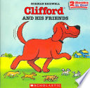 Clifford and His Friends