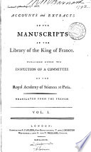 Accounts And Extracts Of The Manuscripts In The Library Of The King Of France Tr By W Tooke