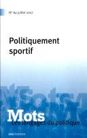 Mots. Les langages du politique, n°84/juillet 2007