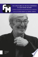The Structures of the Film Experience by Jean Pierre Meunier Book PDF
