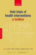Field Trials of Health Interventions