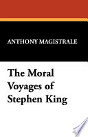 The Moral Voyages Of Stephen King