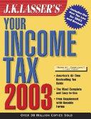 J K  Lasser s Your Income Tax 2003