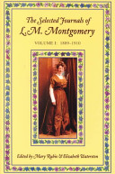 The Selected Journals of L.M. Montgomery: 1889-1910