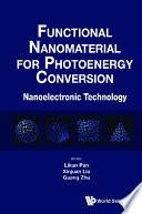 Functional Nanomaterial For Photoenergy Conversion: Nanoelectronic Technology