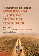 The Cambridge Handbook of Environmental Justice and Sustainable Development