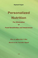 Personalized Nutrition for Elimination of Food Sensitivities and Intolerances