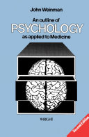An Outline of Psychology as Applied to Medicine