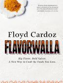 Floyd Cardoz: Flavorwalla