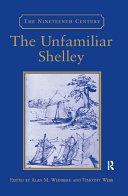 The Unfamiliar Shelley Pdf/ePub eBook