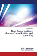 Fiber Bragg Gratings  Channels densification and Tunability