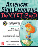 American Sign Language Demystified with DVD