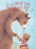 Will You Still Love Me, If . . . ? Pdf/ePub eBook