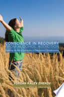 Conscience In Recovery From Alcohol Addiction Book PDF