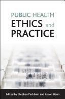 Public health ethics and practice Pdf/ePub eBook