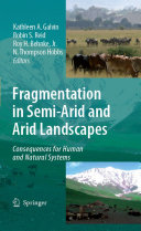 Fragmentation in Semi-Arid and Arid Landscapes