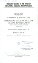 Emergency Hearing on the Office of Educational Research and Improvement