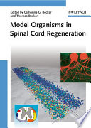 Model Organisms in Spinal Cord Regeneration Book