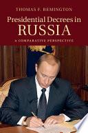 Presidential Decrees in Russia