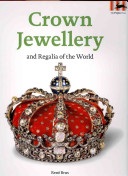 Pdf Crown Jewellery and Regalia of the World