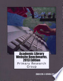 Academic Library Website Benchmarks  2013 Edition