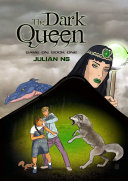 The Dark Queen: Game On Book One