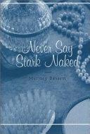 Never Say Stark Naked