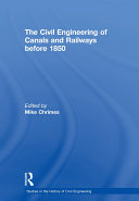 The Civil Engineering of Canals and Railways before 1850 Pdf/ePub eBook